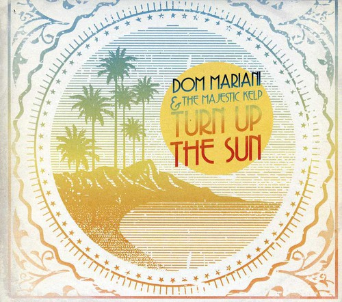 Turn Up the Sun [Import]