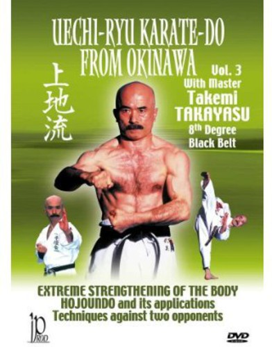 Uechi-ryu Karate: Do From Okinawa, Vol. 3