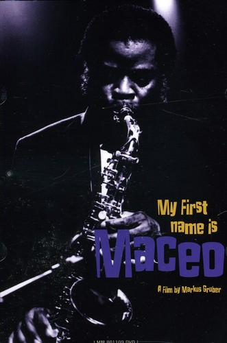 My First Name Is Maceo