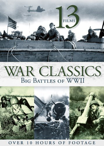 13- Films War Classics Big Battles of WWII