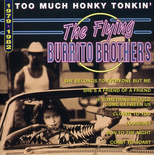 Too Much Honky Tonkin: 1979-82 [Import]