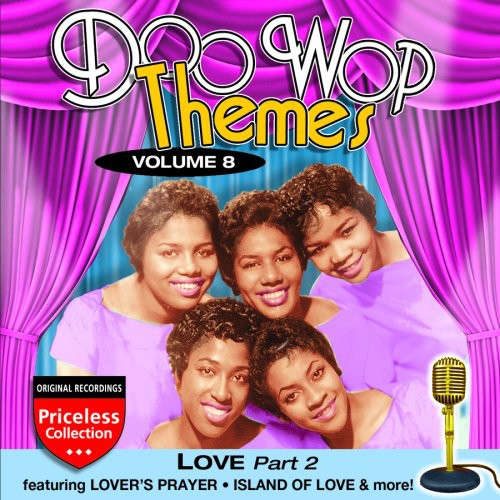 Doo Wop Themes 8: Love - Part 2 /  Various