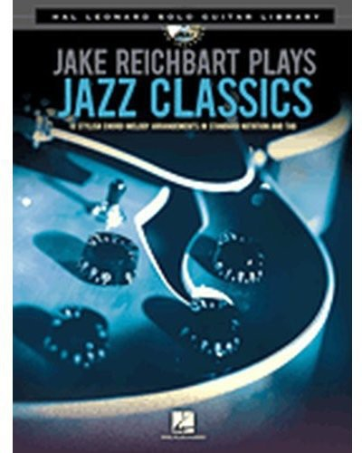 Jake Reichbart-Plays Jazz Classics