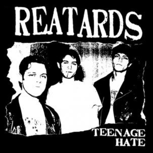 Teenage Hate/ F*** Elvis Heres The Reatards