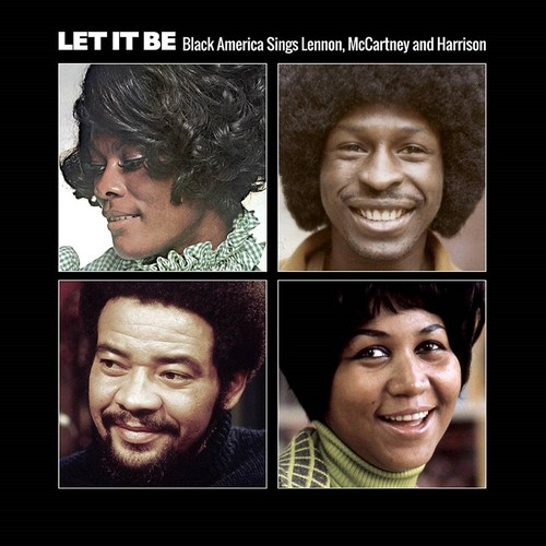 Let It Be: Black America Sings Lennon Mccartney & Harrison [Import]