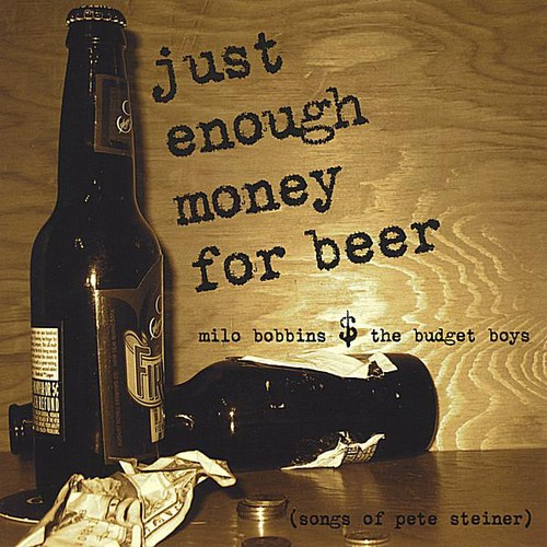 Just Enough Money for Beer
