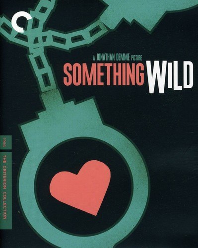 Criterion Collection: Something Wild [Widescreen]