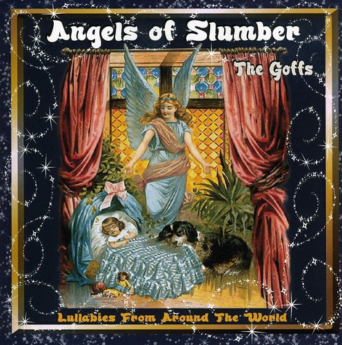 Angels of Slumber Lullabies from Around the World