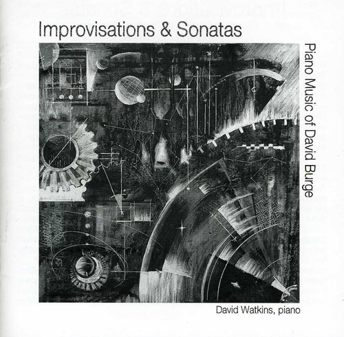 Improvisations & Sonatas: Piano Music of Burge