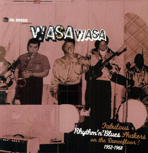 Dr. Boogie Presents Wasa Wasa