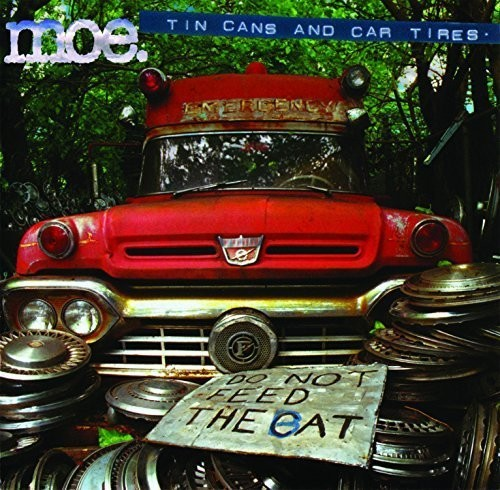 Tin Cans and Car Tires