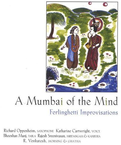 Mumbai of the Mind: Ferlinghetti Improvisations