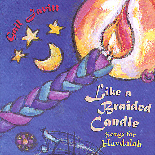 Like a Braided Candle: Songs for Havdalah