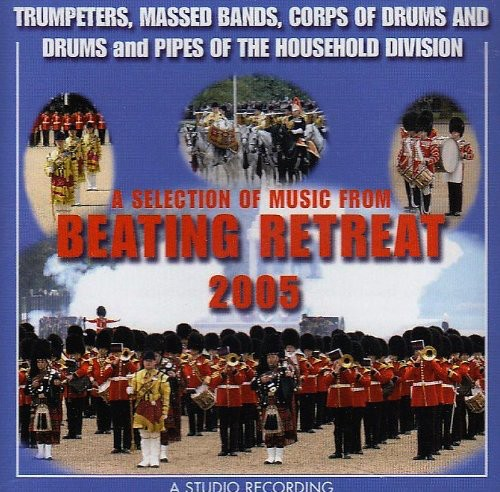 Beating Retreat 2005 [Import]