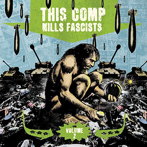 This Comp Kills Fascists 2 /  Various