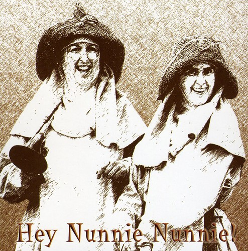 Hey! Nunnie! Nunnie!
