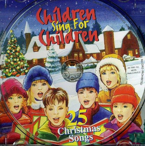 Children Sing Children: 25 Christmas Songs /  Various