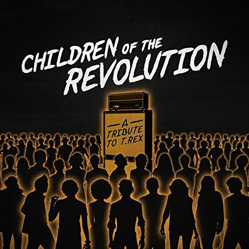 Children of the Revolution - a Tribute to T. Rex