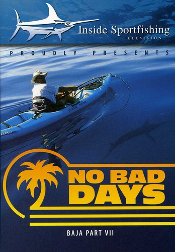 Baja Part 7- No Bad Days