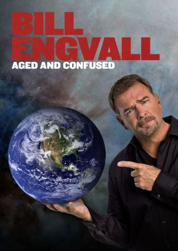 Bill Engvall: Aged and Confused
