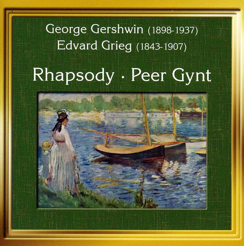Rhapsody in Blue /  Peer Gynt