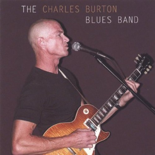 Charles Burton Blues Band