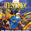 Tested! 3 , The Bible in Living Sound
