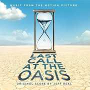 Last Call at the Oasis (Original Soundtrack)