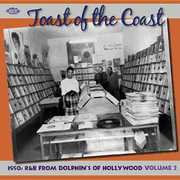 Toast of Coast: 1950s R&B from DoLPhin's Hollywood [Import]