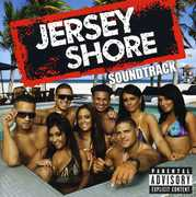 Jersey Shore (Original Soundtrack) [Explicit Content]