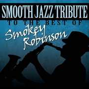 Smooth Jazz Tribute to the Best of Smokey /  Various