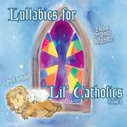 Lullabies for Lil' Catholics