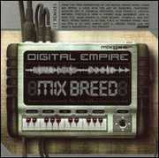 Digital Empire-Mix Breed