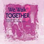 We Walk Together