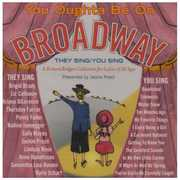 You Oughta Be On Broadway