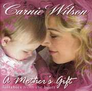A Mother's Gift: Lullabies From