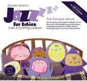 Jazz for Babies: The Trumpet Album