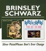 Silver Pistol /  Please Don't Ever Change [Import]
