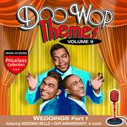 Doo Wop Themes 9: Weddings - Part 1 /  Various