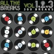 All the Breaks Vol. 1+2+3