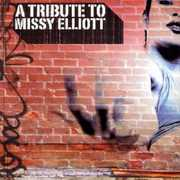 Tribute to Missy Elliott /  Various