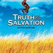 Truth & Salvation