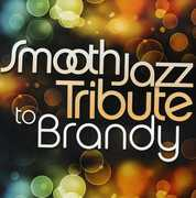 Smooth Jazz Tribute to Brandy