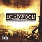 Deadwood: Music from HBO Original Series (Original Soundtrack) [Explicit Content]