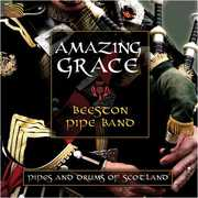 Amazing Grace: Pipes & Drums of Scotland