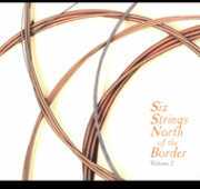 Six Strings North of the Border 2 /  Various