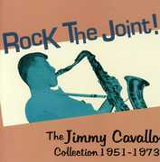 Rock The Joint! The Jimmy Cavallo Collection 1951-73