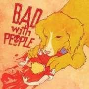 Bad with People