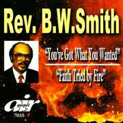 You've Got What You Wanted: Faith Tried By Fire