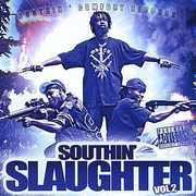 Southin' Slaughter 2 /  Various